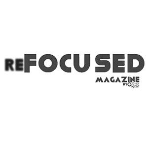 Refocused